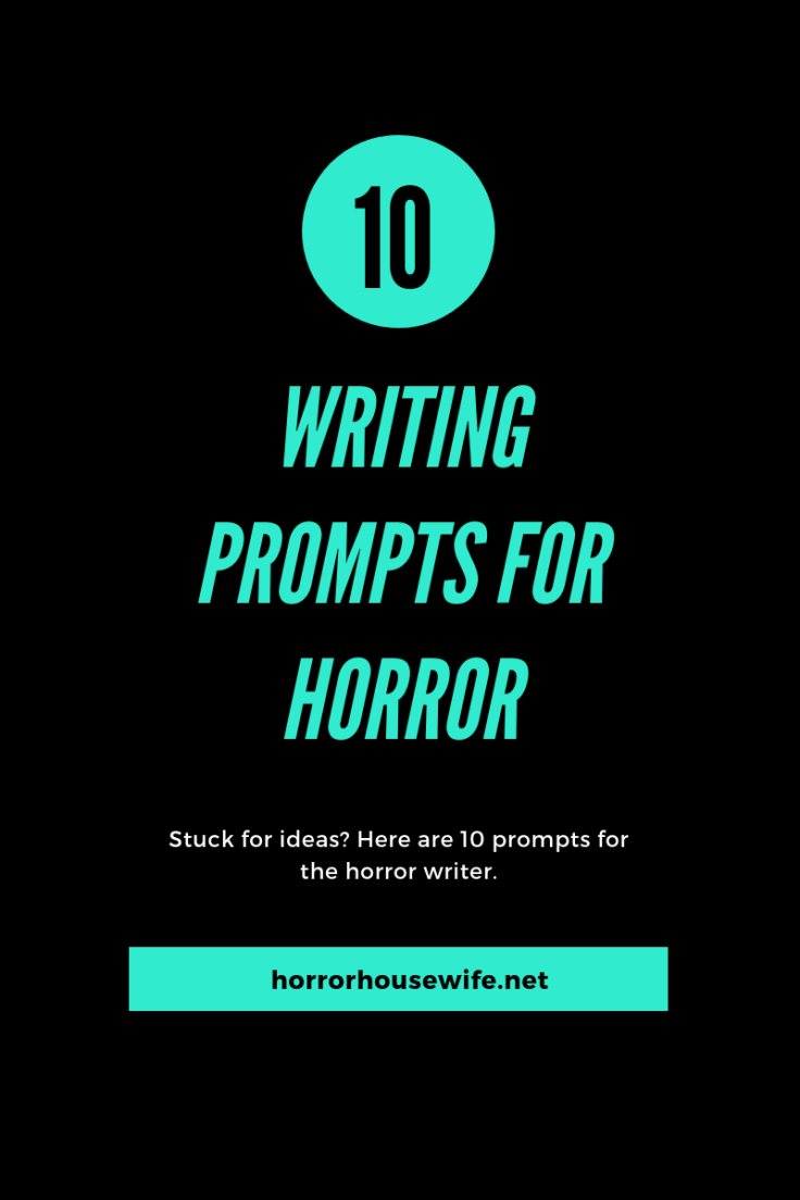 Writing Prompts for the Horror Writer